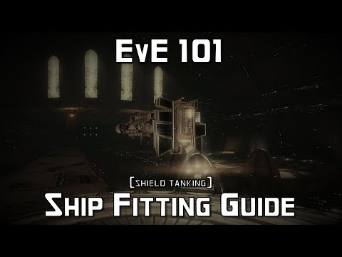 EvE 101: Shield Tank Ship Fitting Tutorial