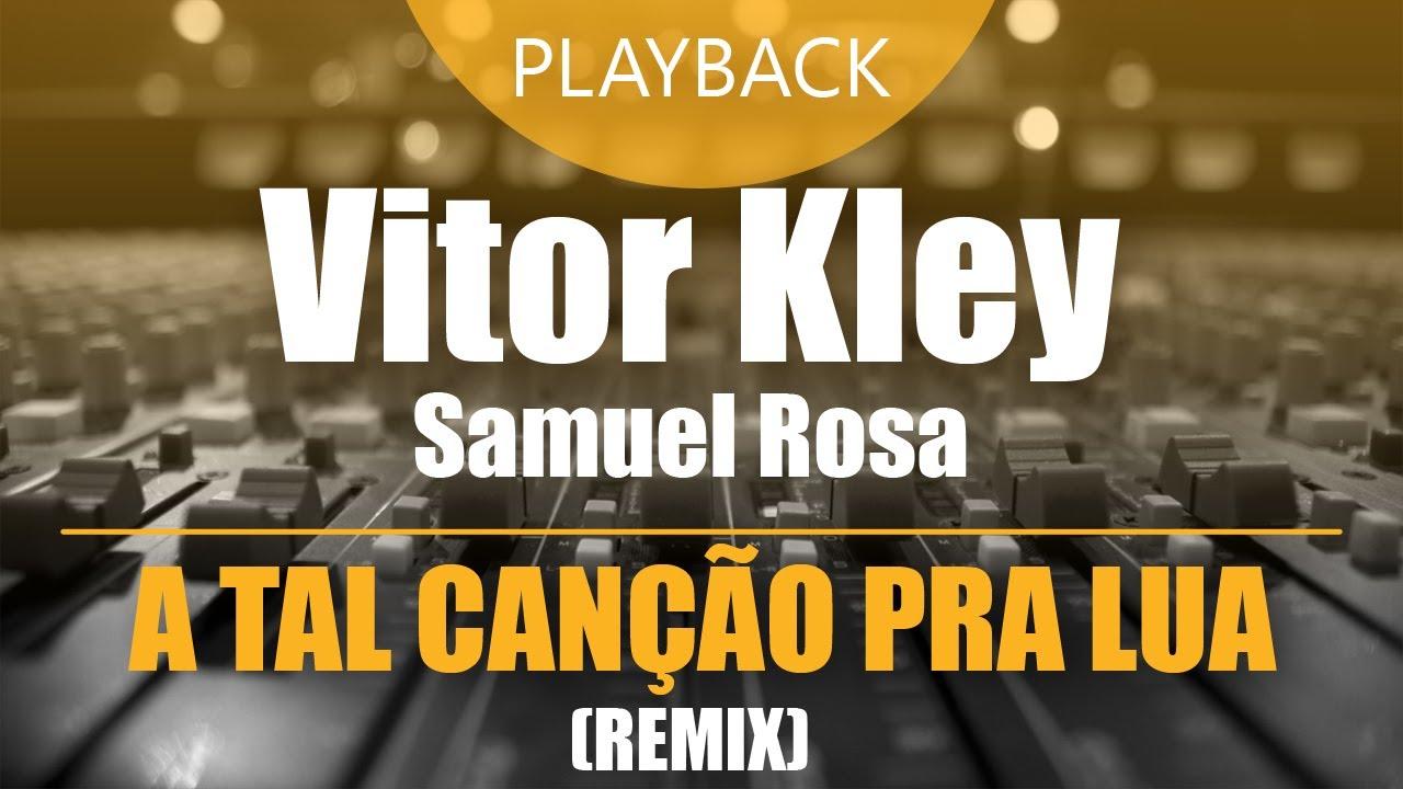 Vitor Kley e Samuel Rosa - A Tal Canção pra Lua (Zucchi Remix) | Playback Instrumental [amostra]