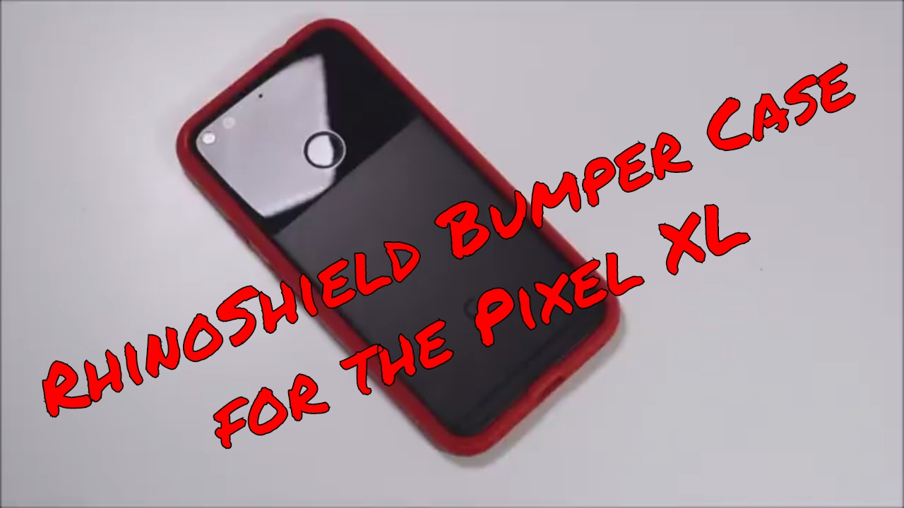 free shipping f539b b7ed3 RhinoShield Bumper Case for the Google Pixel XL!