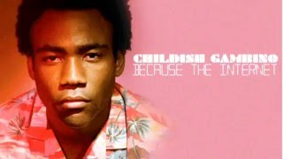 Childish Gambino -  Zealots of Stockholm (Original CDQ)