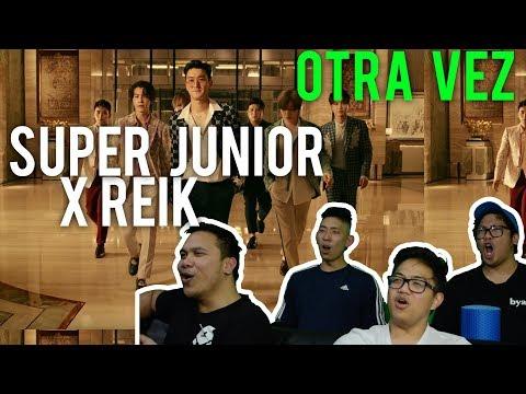 SUPER JUNIOR and REIK ONE MORE TIME (MV Reaction) #LOVEIT