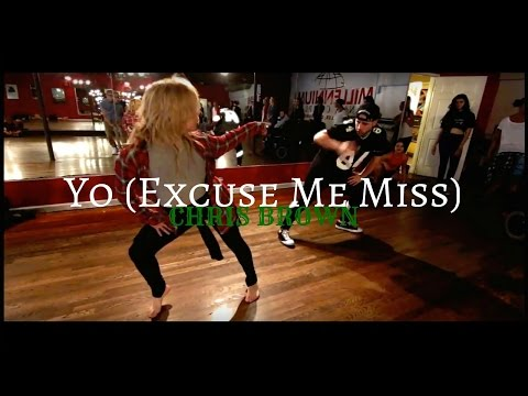 CHRIS BROWN  Yo excuse me miss  Mikey DellaVella & Jojo Gomez Choreography