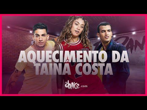 Aquecimento da Tainá Costa - Tainá Costa  FitDance TV Coreografia Dance