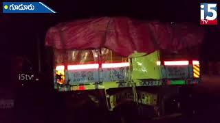 gudur mandalam chillakuru sameepam loni police station vadha accident www.i5tv.in htps:www.i5tv.in