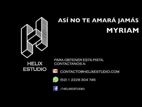 Así no te amará jamás (Instrumental / Karaoke) - Myriam