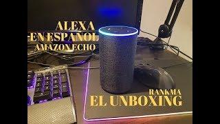 ALEXA HABLA ESPAÑOL. UNBOXING Y DEMOSTRACIÓN ;)