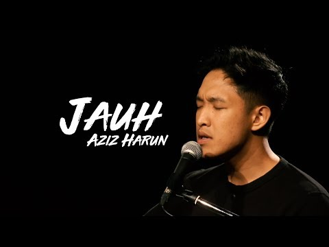 Free Download Aziz Harun - Jauh #akustar Mp3 dan Mp4