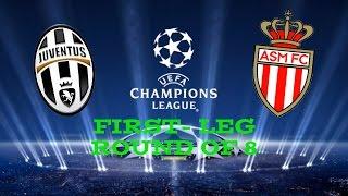Video Champions League Match Prediction   Juventus v Monaco   First-leg Quarter Finals download MP3, 3GP, MP4, WEBM, AVI, FLV Juli 2018