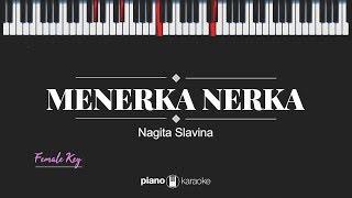 Menerka Nerka (Female Key) Nagita Slavina (Karaoke Piano Cover)