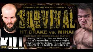 Mihai vs HT Drake (Northumbria Pro Wrestling Society presents Survival!)