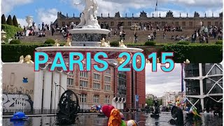 Paris: Versailles & Centre Pompidou 2015 /Париж: Прогулка по Версалю и по Центру Жоржа Помпиду .