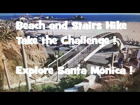 Santa Monica Beach & Stair Challenge