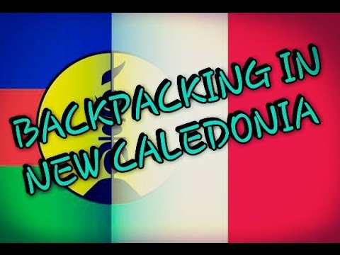BACKPACKING IN NEW CALEDONIA