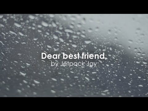 Dear Best Friend...