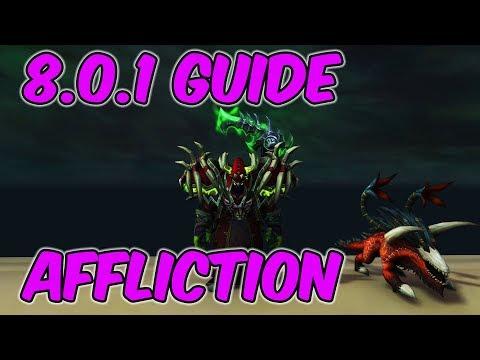 8.0.1 Affliction Warlock Basic Guide - 8.0.1 WoW BFA