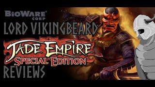 Lord VikingBeard Reviews - Jade Empire (PC) EA Origin On The House