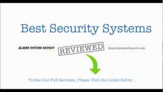 Best Security Systems -- Security System Reviews