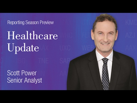 Reporting Season Preview: Healthcare Sector,  Scott Power Senior Analyst