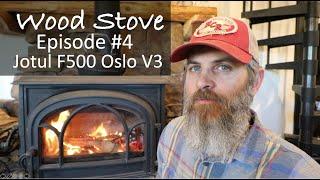 WOOD STOVE Episode #4: Jotul F500 Oslo