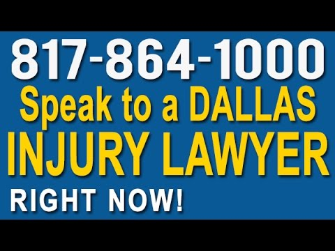 Dallas Injury Lawyer | 817-864-1000 | Personal Injury Attorney in Dallas, Texas