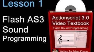 1. Actionscript 3.0 Sound Programming Video Textbook : Flash CS4 CS5 MP3 Tutorials