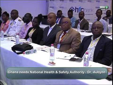 Ghana needs Health, Safety Authority-Dr. Aybunn