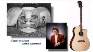 Żeppi u Grezz - Enzo Gusman