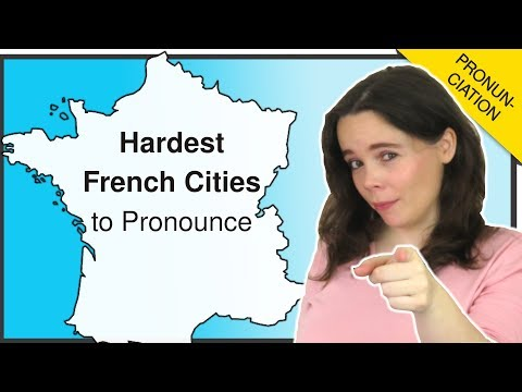 10 FRENCH CITIES YOU MIGHT BE MISPRONOUNCING