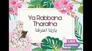 Download YA RABBANA THARAFNA | ZIKIR MEMOHON KEAMPUNAN ALLAH | 2019