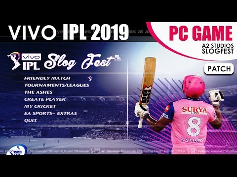 VIVO IPL 2019 Patch For EA Sports Cricket 07! New IPL Cricket Game For PC