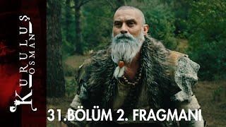 Kuruluş Osman  31. Bölüm 2. Fragmanı
