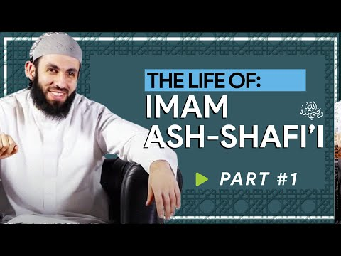 Lives of the 4 Imams: Imam Ash-Shaafi`i - Part 1