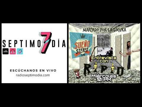 RIPIO en Sueño stereo - Septimo dia Radio (Mexico)