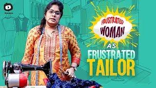 Frustrated Woman As Frustrated Tailor | Latest Comedy Video | Telugu Web Series | Sunaina |Khelpedia