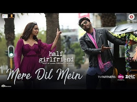 Mere Dil Mein - Half Girlfriend   Arjun K & Shraddha K   Veronica M & Yash N   Rishi Rich