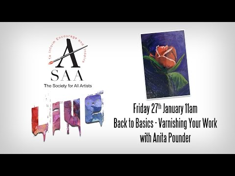 SAA LIVE - Back to Basics - Varnishing Your Work with Anita Pounder