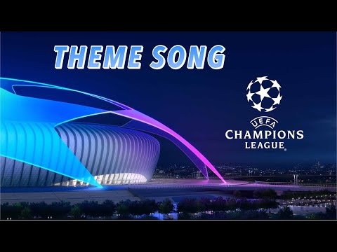 UEFA CHAMPIONS LEAGUE THEME SONG - LYRICS INCLUDED - OFFICIAL SONG !