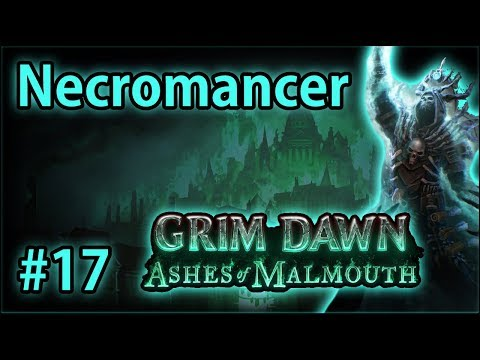 Journey to Fort Ikon - Summoner Necromancer #17 - Let's Play Grim Dawn: Ashes of Malmouth (v1.0.2.1)