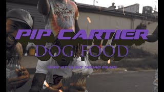 Pip Cartier- Dog Food (Official Video)