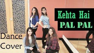 Download Video Kehta Hai Pal Pal | Armaan Malik | Shruti Pathak | Sahleen Deol Choreography | Pronoia Creations MP3 3GP MP4