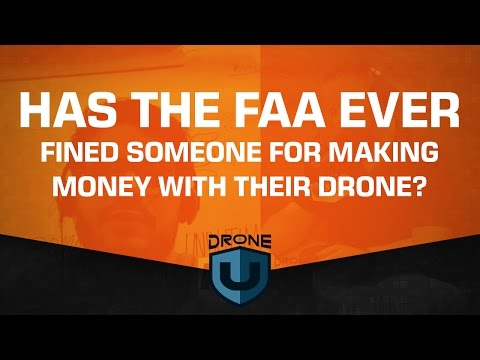 INTERVIEW - Drone Law and the FAA - Has the FAA ever fined a drone pilot for flying commercially?