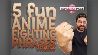 5 Fun Anime Fighting Phrases in Japanese