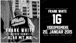 FRANK WHITE - OUTLAW (HÖRPROBE) (KEINER KOMMT KLAR MIT MIR - 06.02.2015)