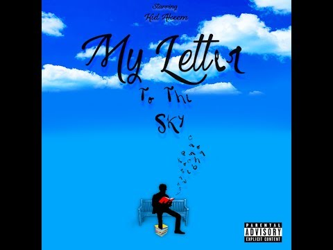 My Letter To The Sky - Kid Akeem