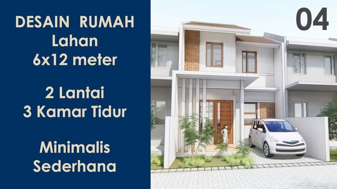 Desain Rumah 6x12 Meter 2 Lantai Minimalis Sederhana 3 Kamar Tidur Kode Rh 4 Youtube