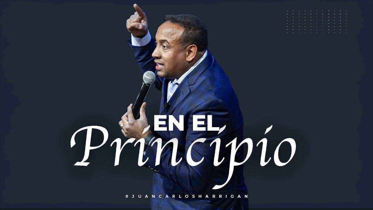 En el principio - Pastor Juan Carlos Harrigan