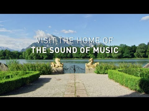 Visit The Home Of The Sound Of Music