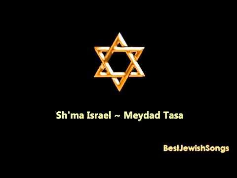 Sh'ma Israel - [Wonderful] Meydad Tasa long Version !