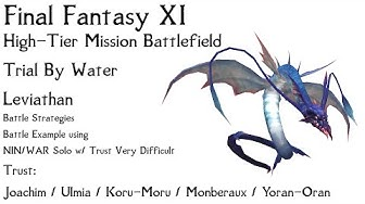 FFXI - Trial By Water - Leviathan Prime - Very Difficult Solo w/ Trust NIN/WAR