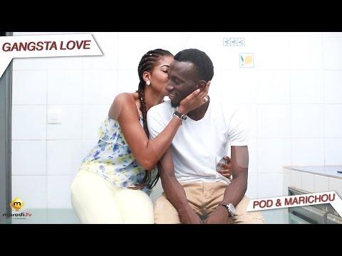 Serie Pod et Marichou : Momo & Kiné - Gangsta LOVE - Marodi TV